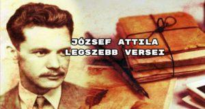 ÍmeJózsef Attila legszebb versei összeállításunk.