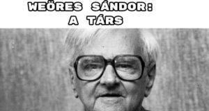 Jöjjön Weöres Sándor: A társ verse.