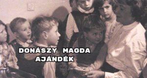 Jöjjön Donászy Magda: Ajándék verse.