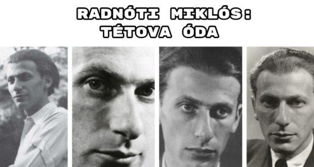 Jöjjön Radnóti Miklós: Tétova óda verse.