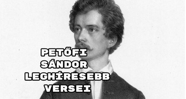 Petőfi Sándor leghíresebb versei