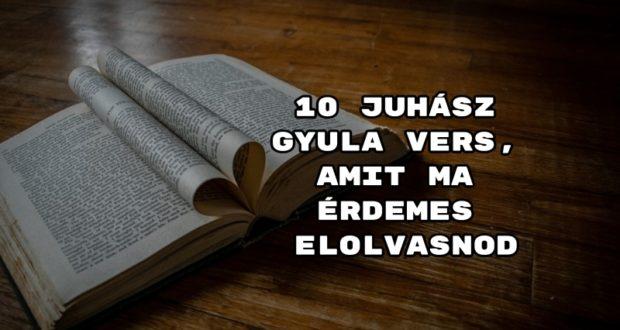 10 Juhász Gyula vers, amit ma érdemes elolvasnod